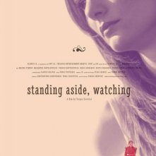 Standing Aside, Watching: la locandina del film