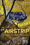 The Airstrip - Decampment of Modernism, Part III: la locandina del film