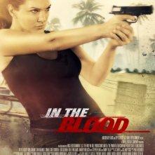 In the Blood: la locandina del film