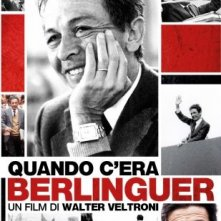 Quando c'era Berlinguer: la locandina
