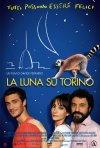 La luna su Torino: la locandina del film
