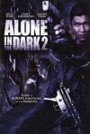 Alone in the Dark 2: la locandina del film
