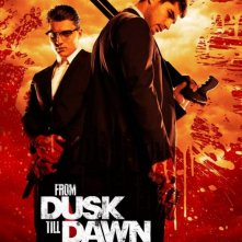 From Dusk Till Dawn: The Series: D.J. Cotrona e Zane Holtz in un manifesto promozionale