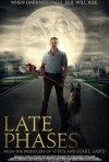 Late Phases: la locandina del film