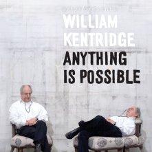 William Kentridge: Anything Is Possible: la locandina del film