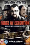Force of execution: la locandina del film