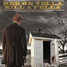 Red on Yella, Kill a Fella: la locandina del film
