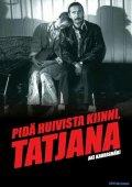 Attenta al foulard, Tatjana: la locandina del film