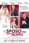 Ti sposo ma non troppo: il poster del film