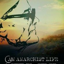 An anarchist life: la locandina del documentario