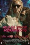 Solo gli amanti sopravvivono: la locandina italiana del film