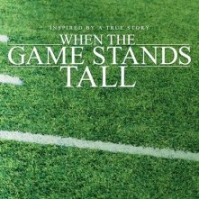 When the Game Stands Tall: la locandina del film