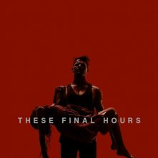 These Final Hours: la locandina del film