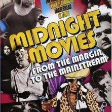 La locandina di Midnight Movies: From the Margin to the Mainstream