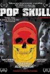 La locandina di Pop Skull