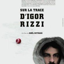 La locandina di Sur la trace d'Igor Rizzi