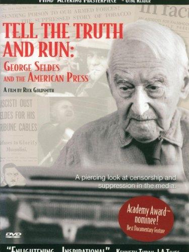 La Locandina Di Tell The Truth And Run George Seldes And The American Press 367668