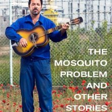 La locandina di The Mosquito Problem and other stories