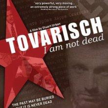 La locandina di Tovarisch, I Am Not Dead
