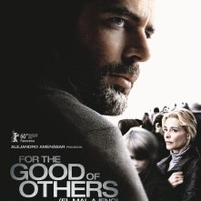 La locandina di For The Good Of The Others