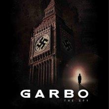 La locandina di Garbo, the Man Who Saved the World