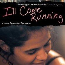 La locandina di I'll Come Running