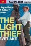 La locandina di Svet-Ake - The Light Thief