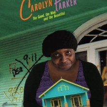 La locandina di I'm Carolyn Parker: The Good, The Mad and The Beautiful