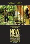 La locandina di Now, Forager