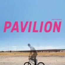 La locandina di Pavilion