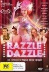 La locandina di Razzle Dazzle: A Journey Into Dance