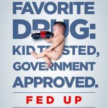 Fed Up: la nuova locandina del film