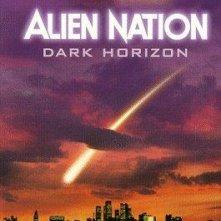 La locandina di Alien Nation: Dark Horizon