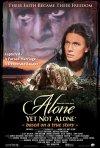 La locandina di Alone Yet Not Alone