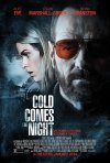 La locandina di Cold Comes the Night