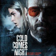 La locandina di Cold Comes the Night