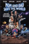 La locandina di Mom and Dad Save the World