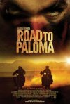 Road to Paloma: la locandina del film