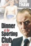 La locandina di Dinner at the Sporting Club