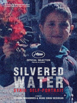 Locandina di Silvered Water, Syria Self-portrait