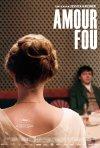 Amour fou: la locandina del film