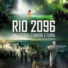 Locandina di Rio 2096 - Una storia d'amore e furia