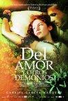Locandina di Del amor y otros demonios
