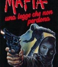 Locandina di Mafia, una legge che non perdona