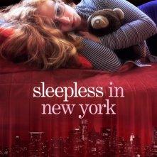 Locandina di Sleepless in New York