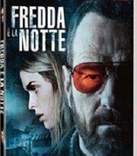La cover del DVD di Fredda è la notte