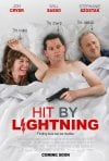Locandina di Hit by Lightning
