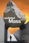 Locandina di Levitated Mass