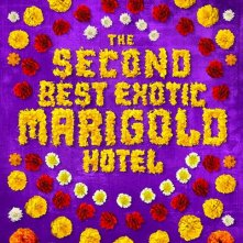Locandina di The Second Best Exotic Marigold Hotel