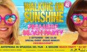 Walking on Sunshine, inviti gratuiti per il beach party!
